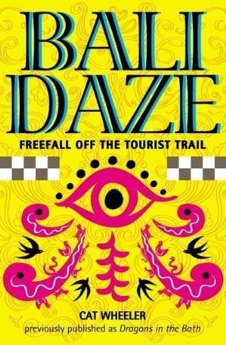 Bali Daze by Cat Wheeler