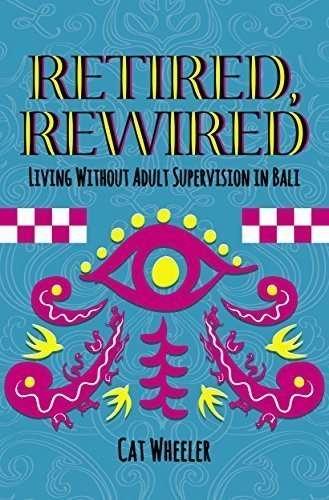 Retired, Rewired by Cat Wheeler